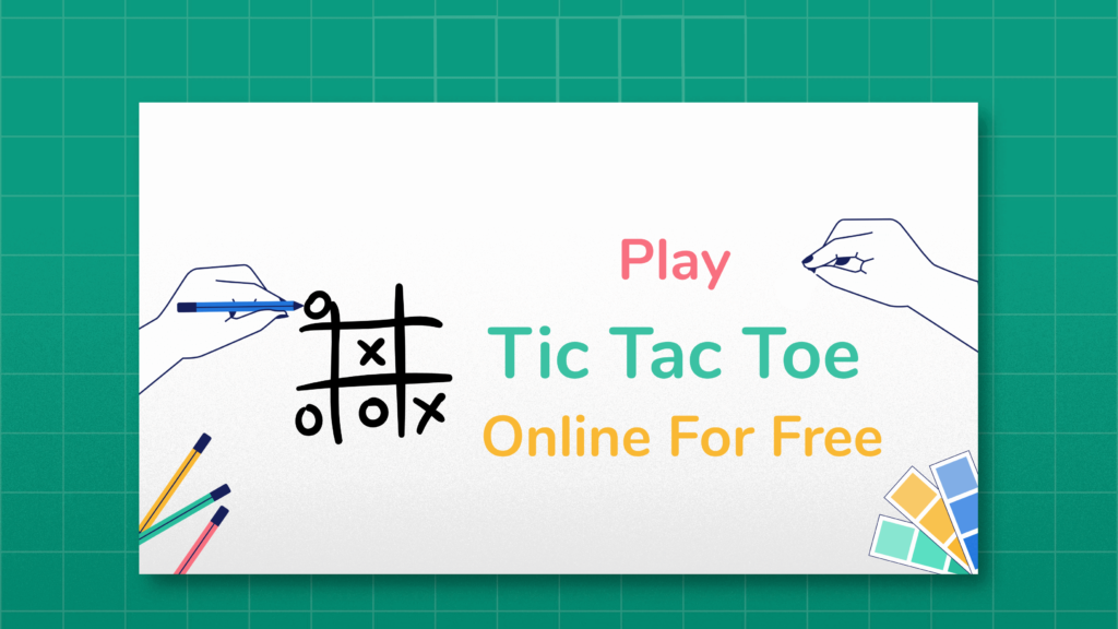 Play Tic Tac Toe Online free