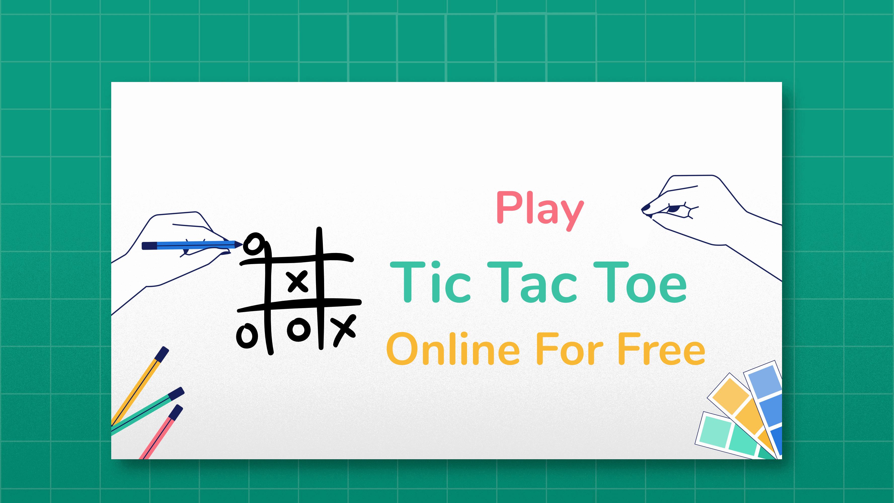 Play Tic Tac Toe Online free